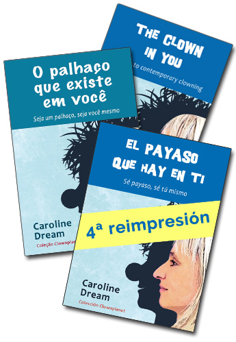 El payaso que hay en ti de Caroline Dream, disponible en 3 idiomas
